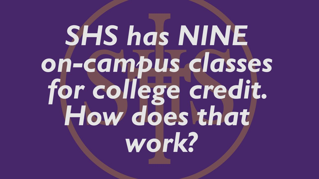 On-Campus Dual College Classes at SHS