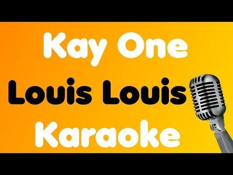 Kay One Louis Louis Karaoke