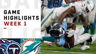Titans vs. Dolphins Week 1 Highlights | NFL 2018