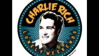 """CHARLIE RICH """"LONELY WEEKENDS"""""""