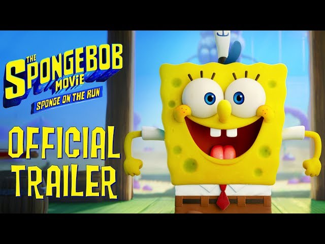 SPONGEBOB THE MOVIE: SPONGE ON THE RUN Trailer