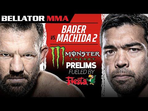 Bellator 256: Bader vs. Machida II   Monster Energy Prelims fueled by Fiesta Mart