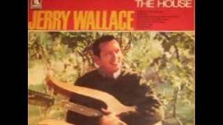 Jerry Wallace  - Laura (What He Got That I Ain't Got)