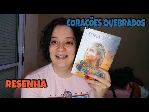 CORAÇÕES QUEBRADOS- SOFIA SILVA - #EDITORAVALENTINA
