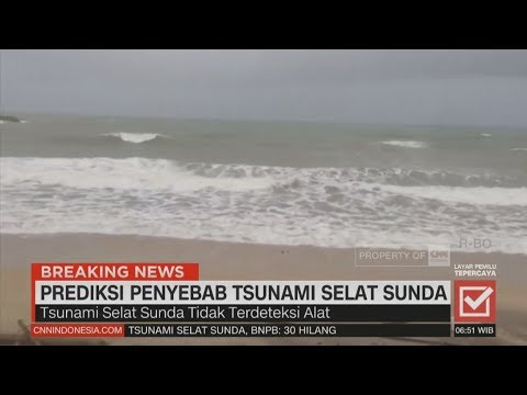 Prediksi Penyebab Tsunami Selat Sunda