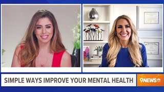 3 Simple Tips To Improve Your Mental Health – Heather Hans 9NEWS Denver