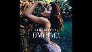 Yo Soy Su Vida   Gloria Trevi (Letra)