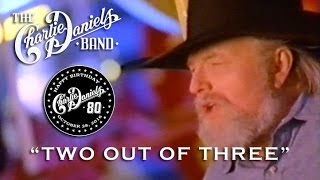 The Charlie Daniels Band - Two Out of Three (Official Video)