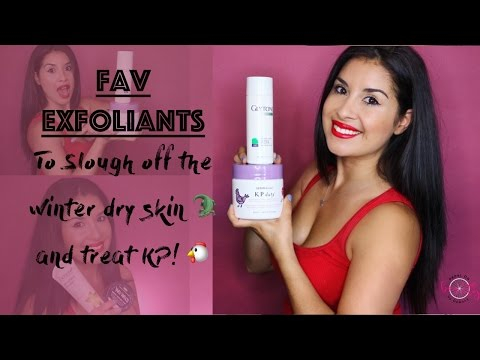 FAV EXFOLIANTS: To slough off the winter dry skin 🐊  and treat KP! 🐔