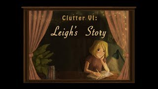 Clutter VI Leigh's Story
