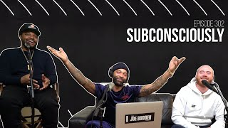 The Joe Budden Podcast - Subconsciously
