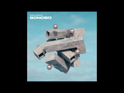 Ibrik - Fabric presents Bonobo (432Hz)