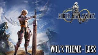 Mobius Final Fantasy OST WoL's Theme - Loss