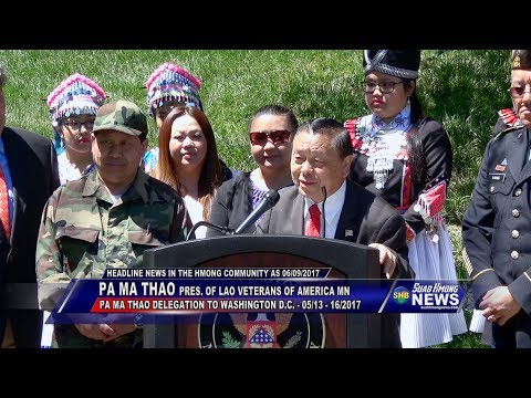 SUAB HMONG NEWS:  2017 Pa Ma Thao Delegation to Washington DC