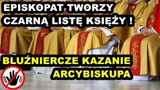 REK  Czarna lista Episkopatu ! Bluźniercze kazanie abp Nossola.