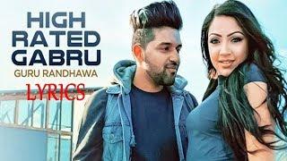 Guru Randhawa High Rated Gabru Lyrics | Latest Punjabi Song 2017 | IMSLV