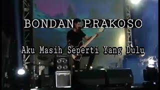 Bondan Prakoso - Aku Masih Seperti Yang Dulu   Cover [ Suryanation Motorland Hangout
