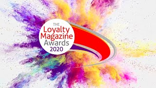 The Loyalty Magazine Awards 2020 – watch the video!