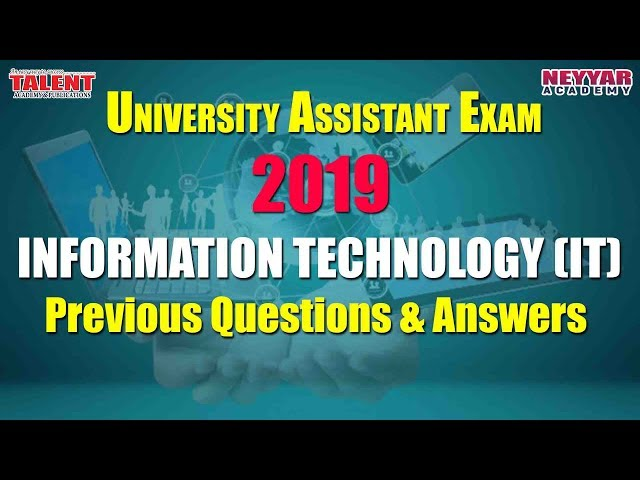 UNIVERSITY ASSISTANT (IT) 25 PREVIOUS QUESTIONS & ANSWERS |Talent Academy