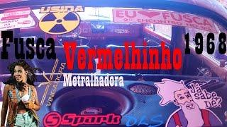Fusca Vermelhinho 1968   Paredão   Banda Vingadora   Metralhadora [Clipe Oficial]