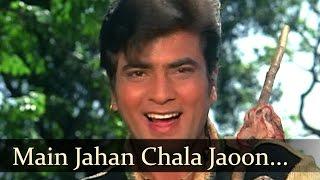 Main Jahan Chala Jaoon Bahaar - Jeetendra - Ban Phool