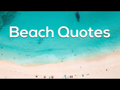 12 Heart Touching Beach Quotes and Sayings
