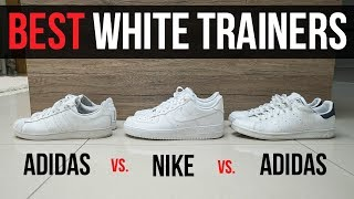 BEST WHITE TRAINERS/SNEAKERS 2018 (Adidas Stan Smith vs. Nike Air Force 1 vs. Adidas Superstar)