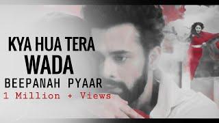 Kya Hua Tera Wada Song |Beepanah pyar - YouTube