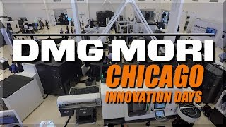 DMG MORI CNC Machines: Chicago Innovation Days!