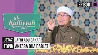 Al-Kuliyyah (2019) - Antara Dua Darjat | Episod 6