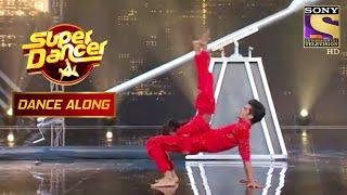 यह Dance Acts हैं Superb और Energetic | Super Dancer | Dance Along