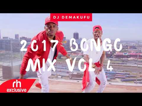 DJ DEMAKUFU - 2017 BONGO MIX VOL 4 (RH EXCLUSIVE)