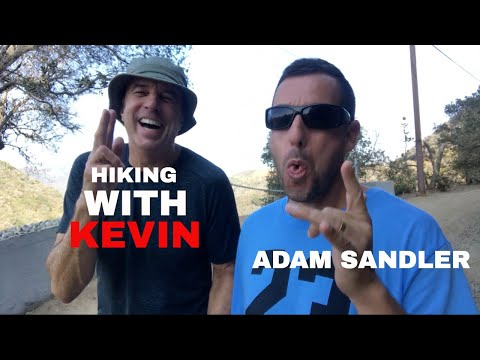 HIKING WITH KEVIN   ADAM SANDLER   PT 1