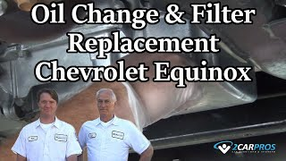 Oil Change and Filter Replacement Chevrolet E