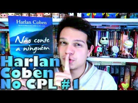 Harlan Coben no CPL #1 - Na?o Conte a Ningue?m | Cultura e Pro?xima Leitura