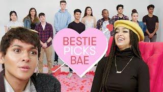 I Let My Best Friend Pick My Bae: Kayla   Bestie Picks Bae