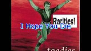 Toadies - I Hope You Die