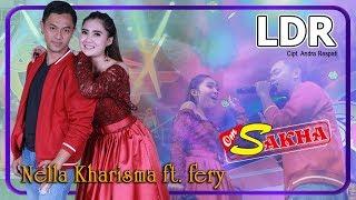 LDR (Cinta Jarak Jauh)   Nella Kharisma + Fery  |  OM Sakha Official Video