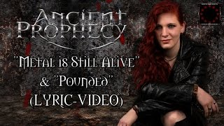 "ANCIENT PROPHECY -Metal Is Still Alive & Pounded- (Lyric-Video♫) on ""European Metal Channel"""