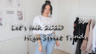 Let`s Talk 2020 High Street Trends