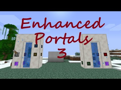 [1.6.4] [1.7.2/10] Mod Spotlight - Enhanced Portals 3