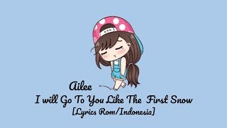 Ailee – I Will Go To You Like The First Snow 'Sub Indo [Lyrics Rom/Indonesia] Lirik Indonesia
