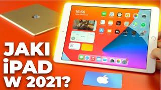 Jakiego iPada Wybrać i Kupić w 2021? Który Tablet Apple Jest Najlepszy?