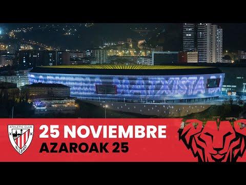 25 Noviembre – San Mamés – Azaroak 25
