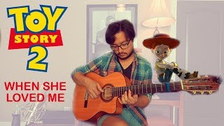 Toy Story 2 - When She Loved Me - Disney/Pixar - Classical Guitar Cover Fingerstyle