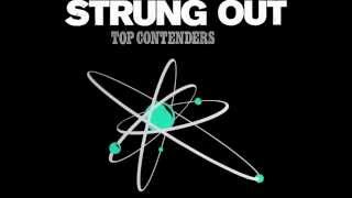 Strung Out - Too Close To See
