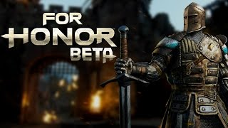 For Honor: Beta - A Knight to Remember