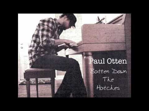 Batten Down the Hatches (Song) by Paul Otten