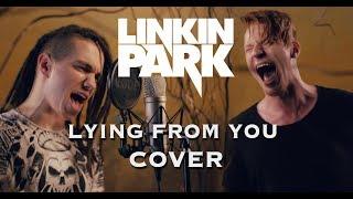 Linkin Park - Lying From You (vocal Cover) Ft. Nikita Presnyakov