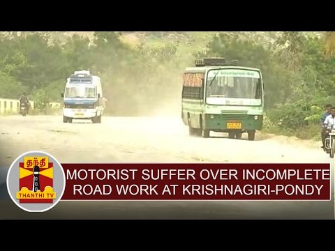 Public-Motorist-Suffer-over-incomplete-road-work-between-Krishnagiri--Pondicherry